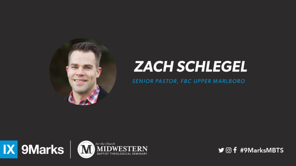 9Marks with Zach Schlegel
