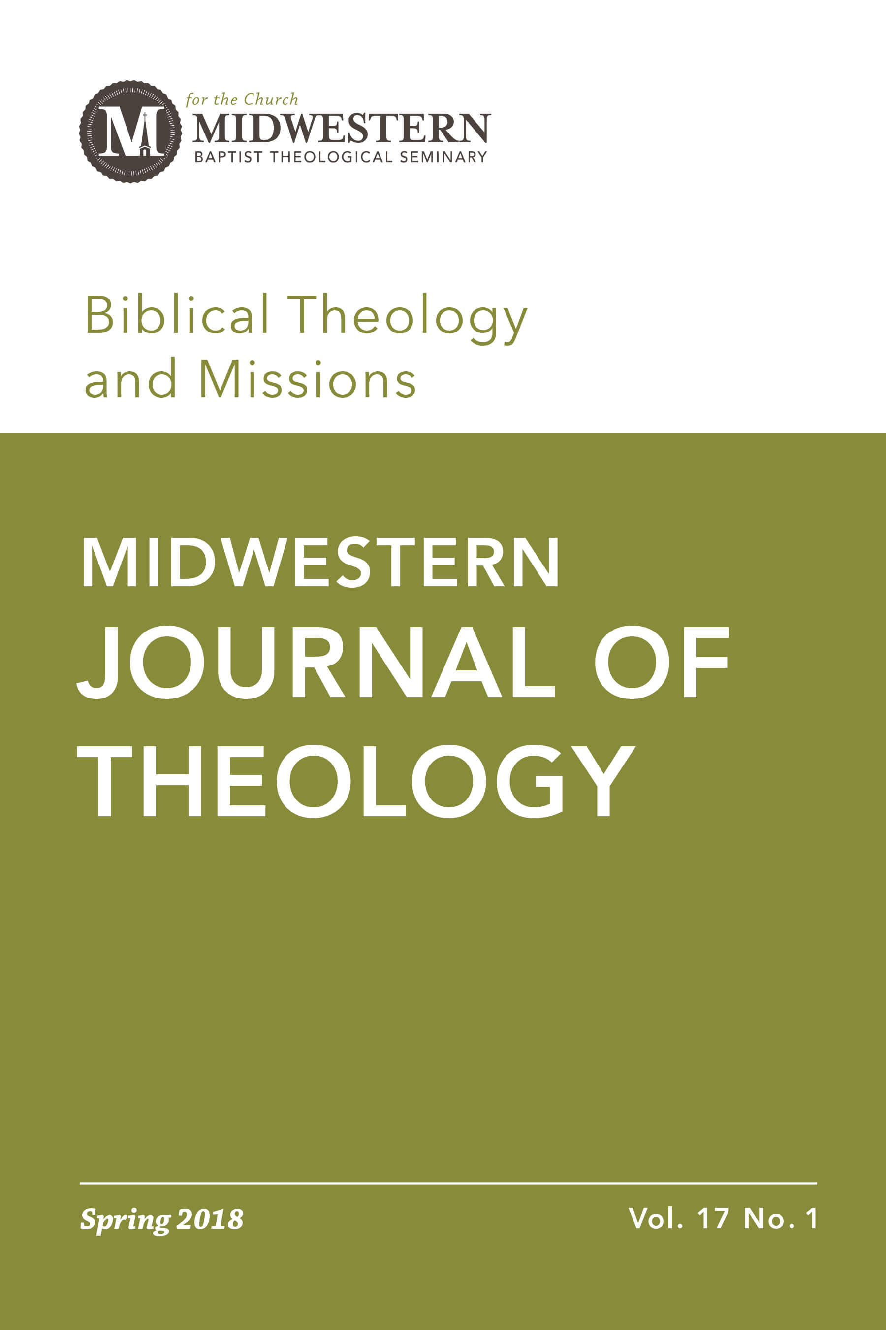 Spring 2018 Midwestern Journal of Theology