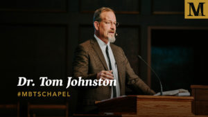 Chapel with Dr. Tom Johnston