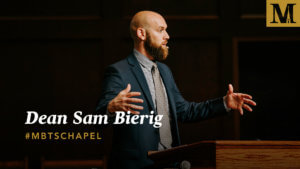 Chapel with Samuel Bierig - September 5, 2018
