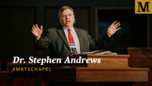 Chapel with Dr. Stephen Andrews