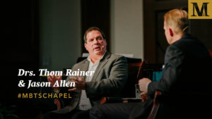 Chapel with Dr. Thom Rainer