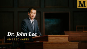 Chapel with Dr. John Lee