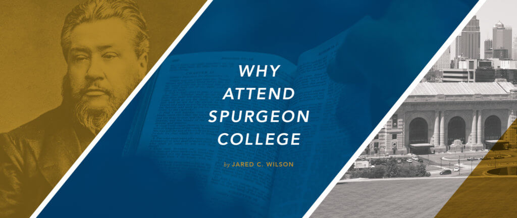 Why Attend Spurgeon College