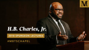 Chapel with H.B. Charles, Jr. - Oct. 30, 2018