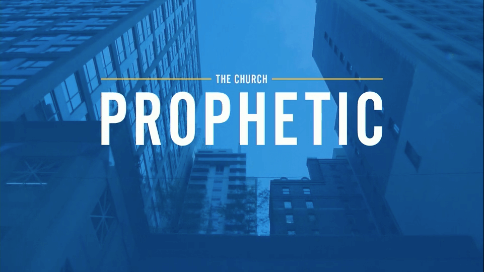 The Church Prophetic – Owen Strachan