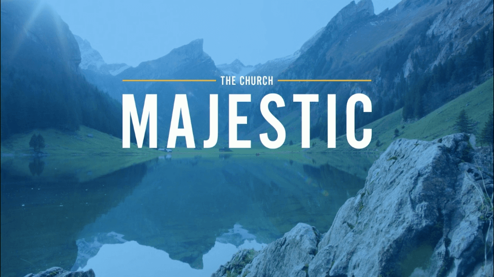 The Church Majestic – Jared C. Wilson