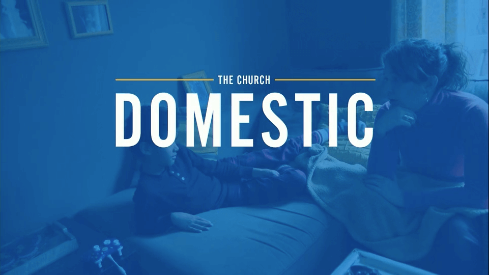 The Church Domestic – Russell Moore