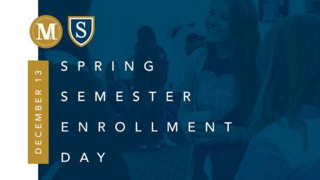 Spring Enrollment Day - Dec. 13