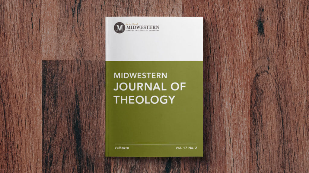 Midwestern Journal of Theology's Fall Edition Released