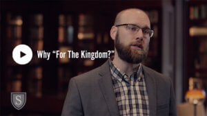 Why For The Kingdom?