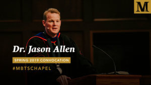 Spring Convocation - Chapel with Dr. Jason K. Allen - Jan. 22, 2019