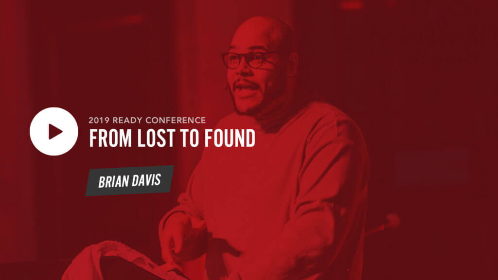 Session 4: From Lost to Found – Brian Davis