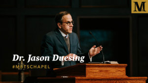Chapel with Dr. Jason Duesing - Jan. 29, 2019