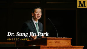 Chapel with Dr. Sung Jin Park - Feb. 5, 2019