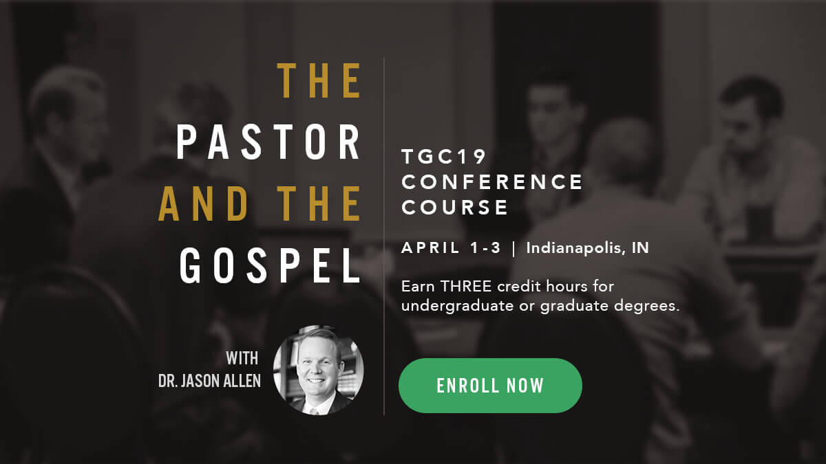 TGC19 Conference Course with Dr. Jason Allen