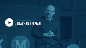 Jonathan Leeman: How Biblical Theology shapes the mission of the Church