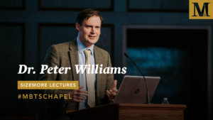 Chapel with Dr. Peter Williams - Sizemore Lectures - February 26-27, 2019