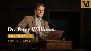 Chapel with Dr. Peter Williams – Sizemore Lectures - Feb. 27, 2019