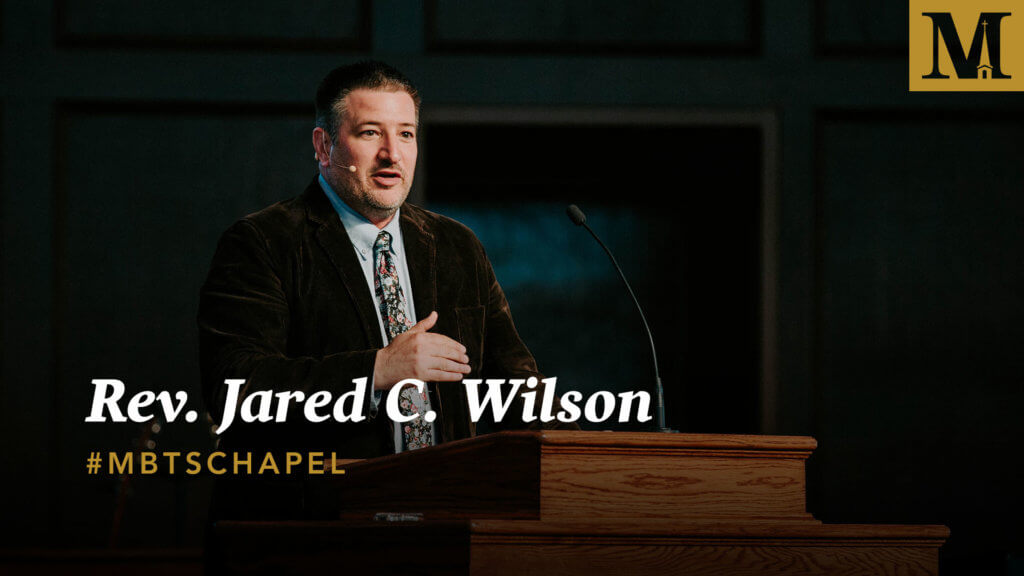 Chapel with Rev. Jared Wilson