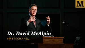 Chapel with Dr. David McAlpin - March 26, 2019