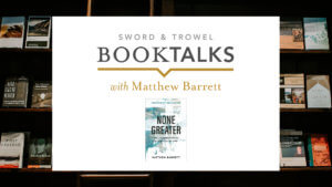 BookTalks with Dr. Matthew Barrett