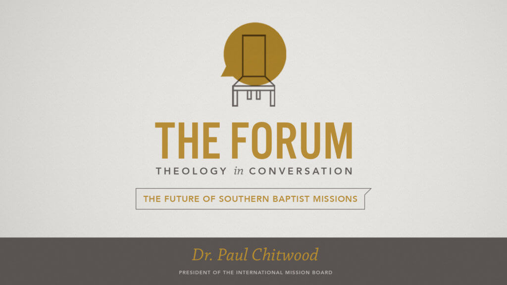 Forum: The Future of Southern Baptist Missions