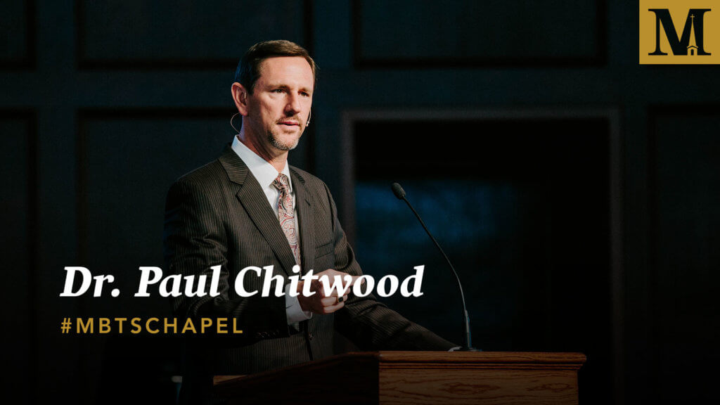 Chapel with Dr. Paul Chitwood