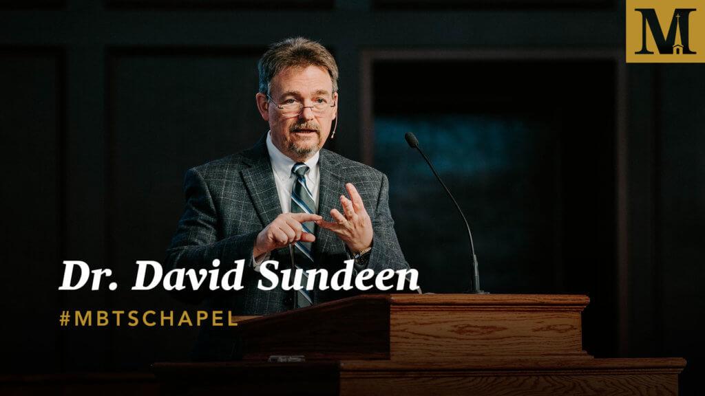 Chapel with Dr. David Sundeen
