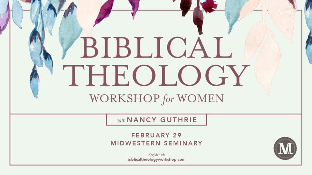 Biblical Theology Workshop for Women