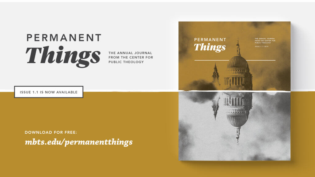 MBTS inaugural journal, Permanent Things, released – focuses on Christian cultural engagement
