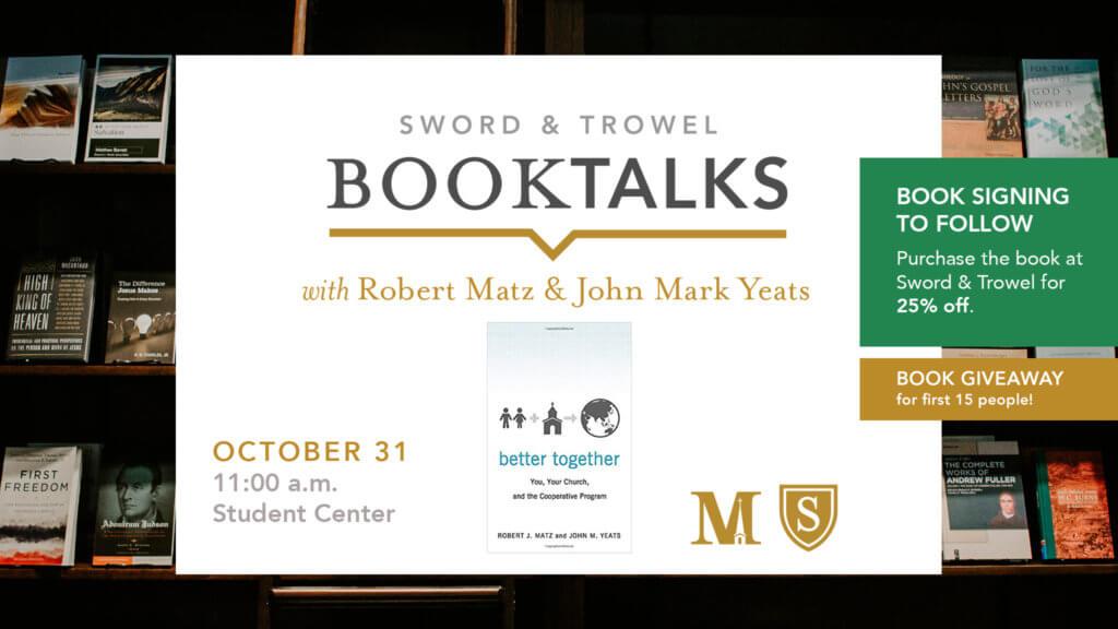 Book Talks with Drs. Robert Matz and John Mark Yeats