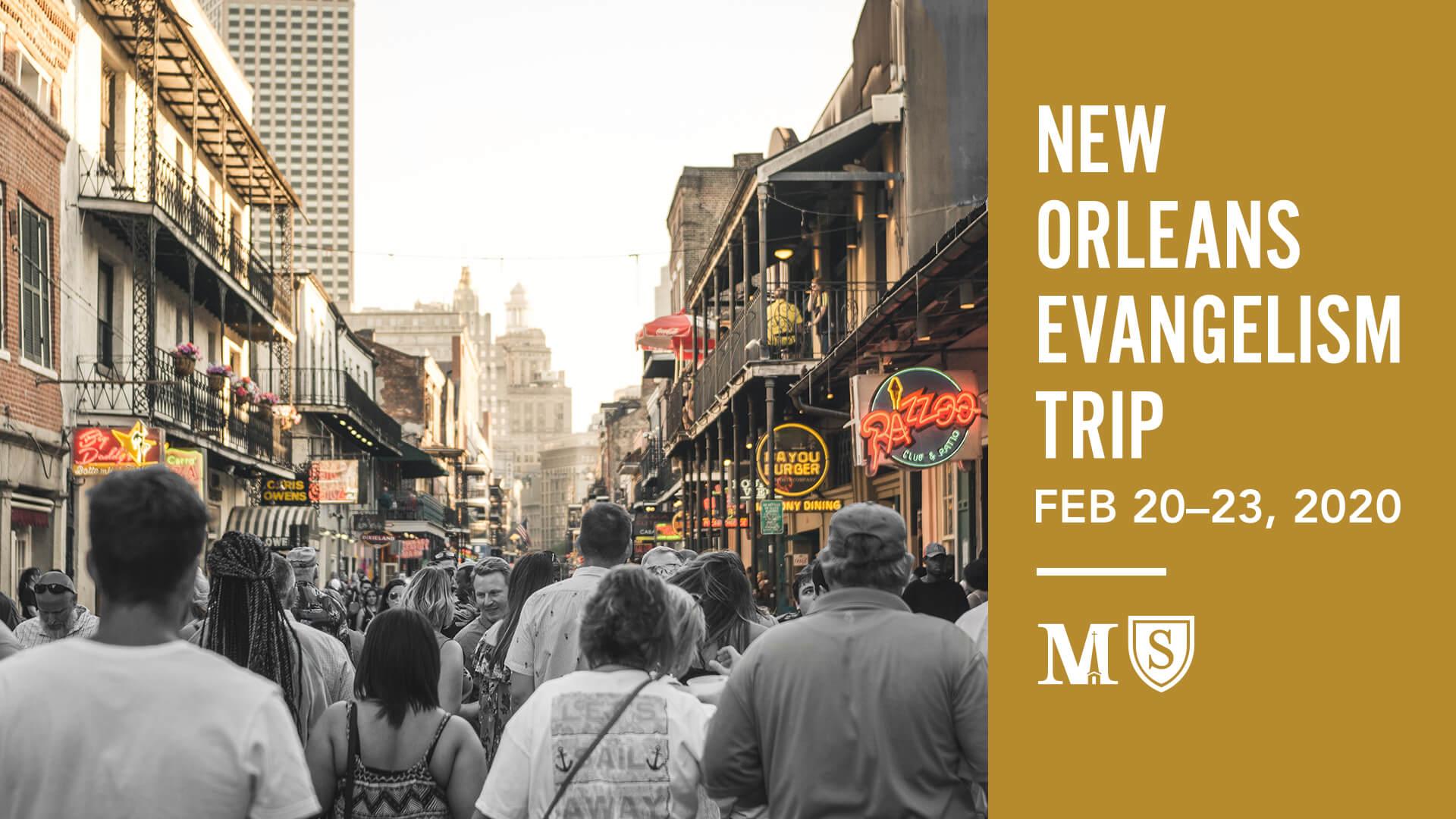 2019 New Orleans Evangelism Trip