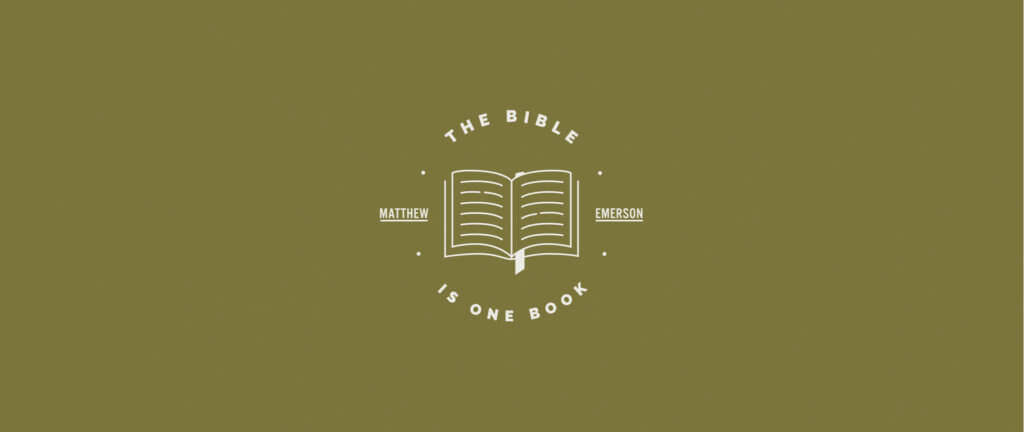 The Bible is One Book