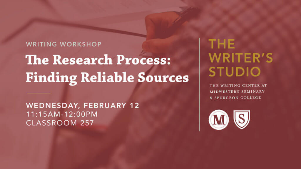 The Research Process – Finding Reliable Sources