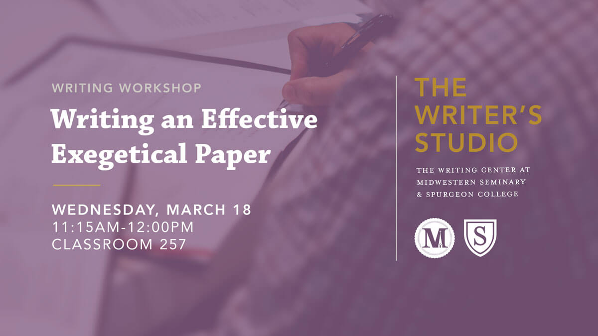Writing an Effective Exegetical Paper