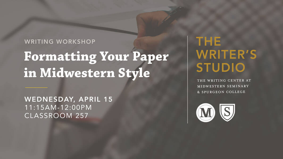 Formatting Your Paper in Midwestern Style