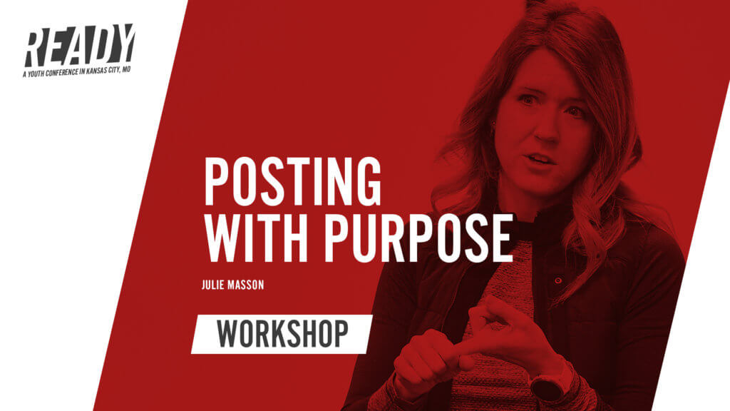 Posting with Purpose: How to Use Social Media to Glorify God with Julie Masson